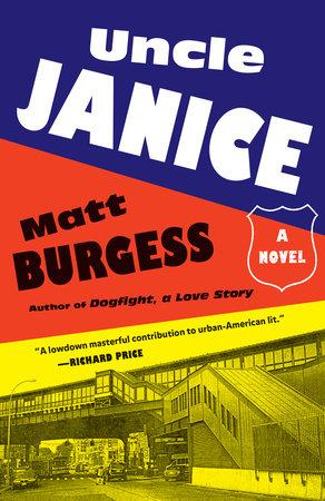 Uncle Janice by Matt Burgess