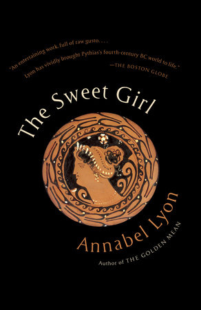The Sweet Girl by Annabel Lyon