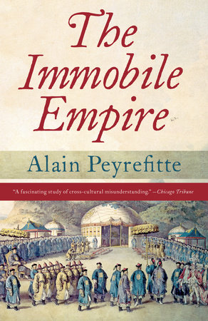 The Immobile Empire by Alain Peyrefitte