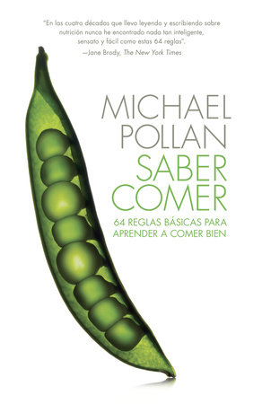 Saber comer by Michael Pollan