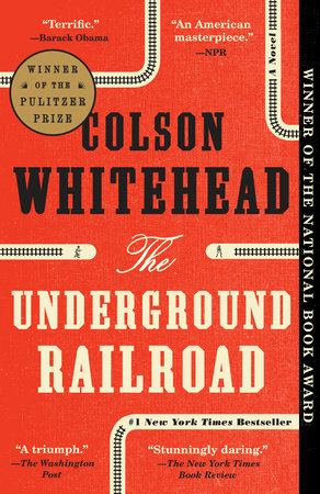 The cover of the book The Underground Railroad