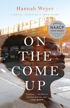 On the Come Up by Hannah Weyer