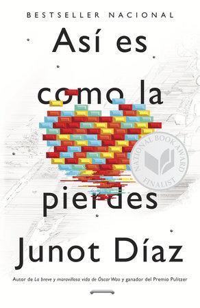 Así es como la pierdes by Junot Díaz