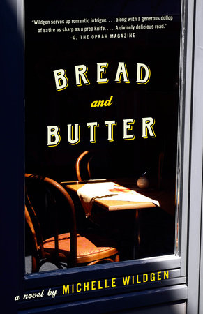 Bread and Butter by Michelle Wildgen