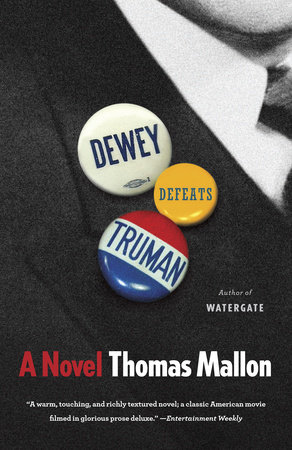 Dewey Defeats Truman by Thomas Mallon