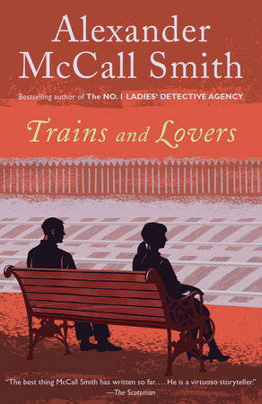 Trains and Lovers by Alexander McCall Smith