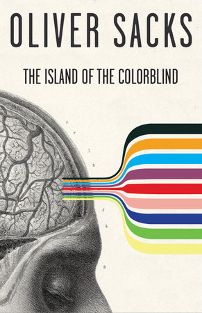 The Island of the Colorblind by Oliver Sacks