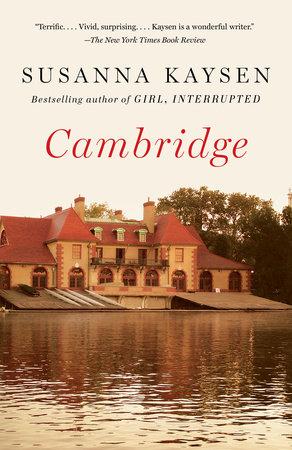 Cambridge by Susanna Kaysen