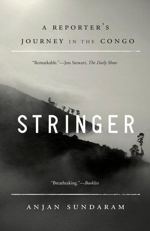 Stringer by Anjan Sundaram