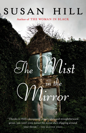 The Mist in the Mirror by Susan Hill