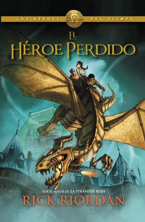 El héroe perdido by Rick Riordan