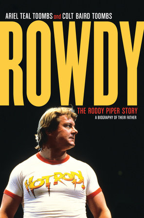 Rowdy by Ariel Teal Toombs and Colt Baird Toombs