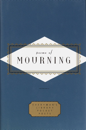 Poems of Mourning by