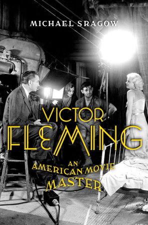 Victor Fleming by Michael Sragow