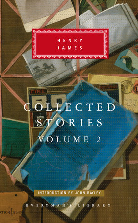 Collected Stories 2 by Henry James
