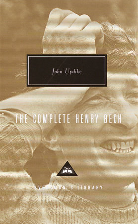 The Complete Henry Bech by John Updike