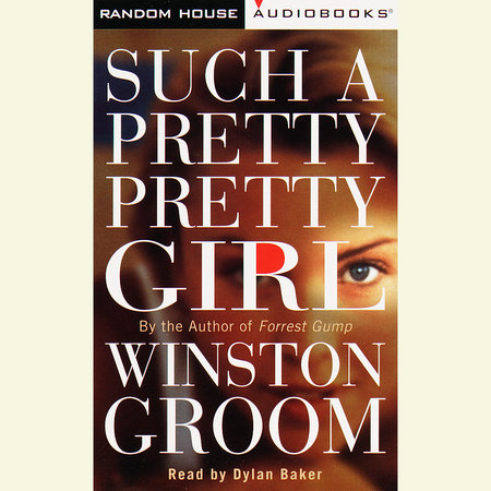 Such a Pretty, Pretty Girl by Winston Groom