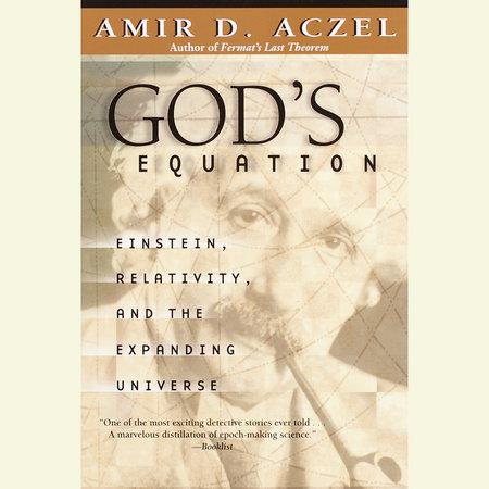 God's Equation by Amir D. Aczel