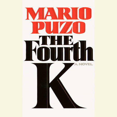 The Fourth K by Mario Puzo