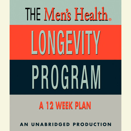 Men's Health Longevity Program by Men's Health Magazine