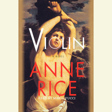 Violin by Anne Rice