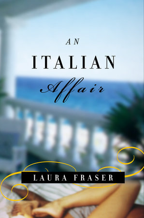 An Italian Affair by Laura Fraser