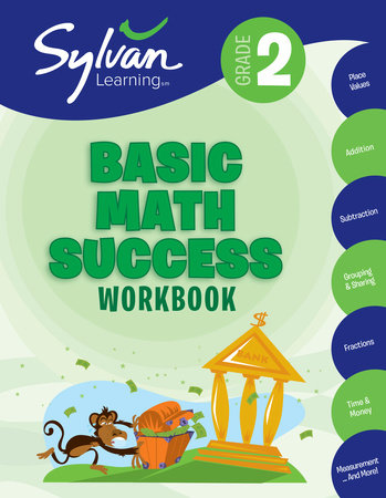 Second Grade Basic Math Success (Sylvan Workbooks) by Sylvan Learning