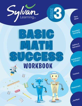 Third Grade Basic Math Success (Sylvan Workbooks) by Sylvan Learning