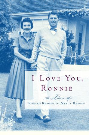 I Love You, Ronnie by Nancy Reagan