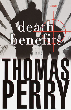 Death Benefits by Thomas Perry