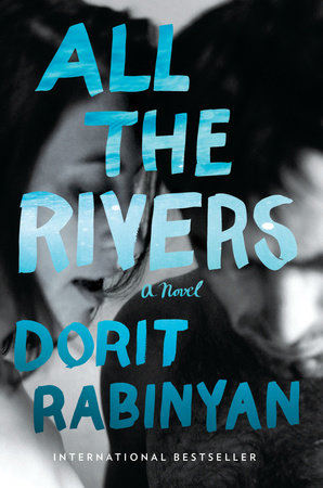 The cover of the book All the Rivers