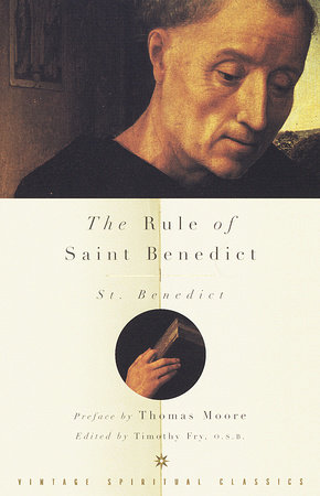 The Rule of Saint Benedict by St. Benedict