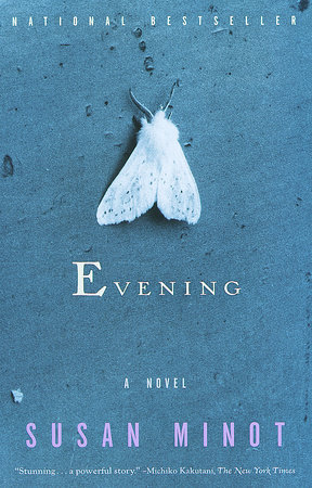 Evening by Susan Minot