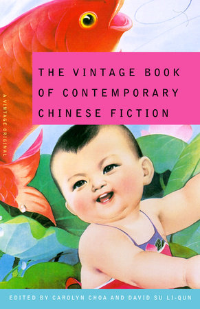 The Vintage Book of Contemporary Chinese Fiction by