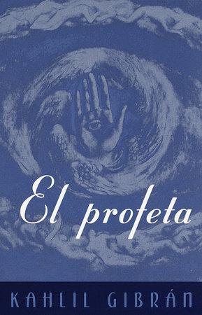 El Profeta by Kahlil Gibran