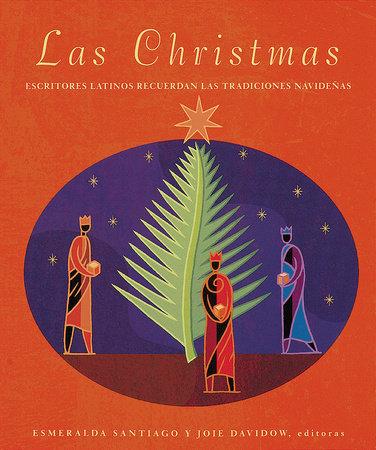 Las Christmas by Esmeralda Santiago and Joie Davidow
