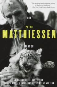 The Peter Matthiessen Reader