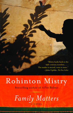Family Matters by Rohinton Mistry