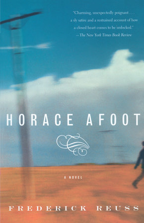 Horace Afoot by Frederick Reuss