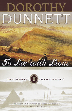 To Lie with Lions by Dorothy Dunnett