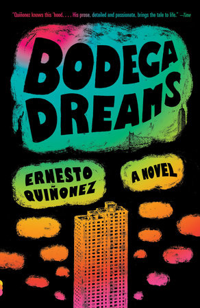 Bodega Dreams by Ernesto Quinonez