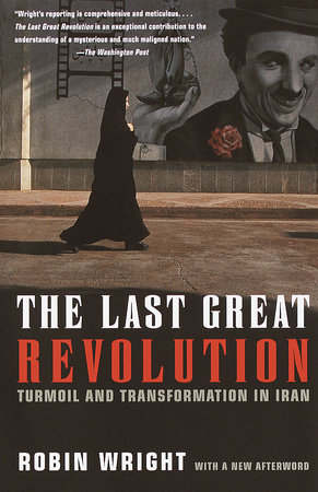 The Last Great Revolution by Robin Wright