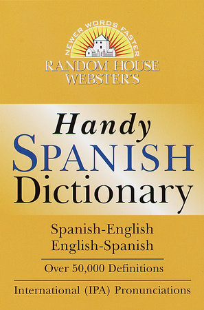 Random House Webster's Handy Spanish Dictionary by Random House