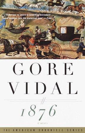 1876 by Gore Vidal