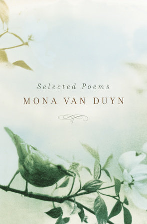 Selected Poems by Mona Van Duyn