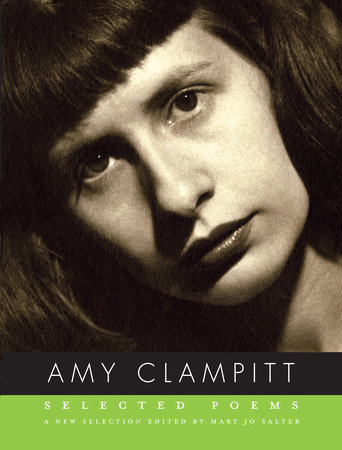 Selected Poems by Amy Clampitt