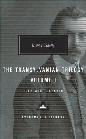 The Transylvanian Trilogy, Volume I