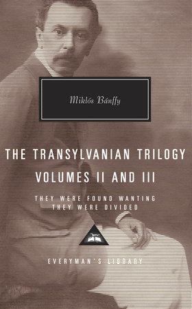 The Transylvanian Trilogy, Volumes II & III