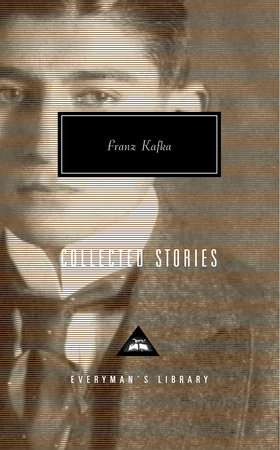 Collected Stories by Franz Kafka