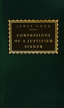Confessions of a Justified Sinner by James Hogg